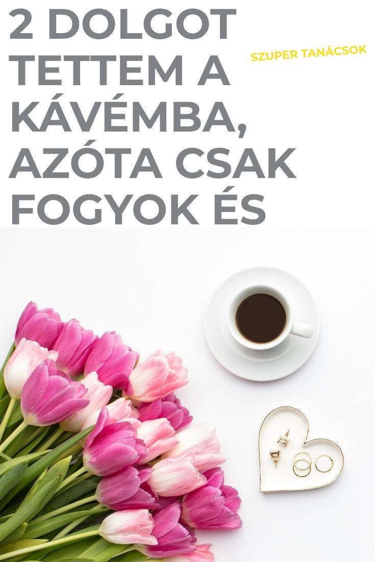 kávé, mint fogyás)