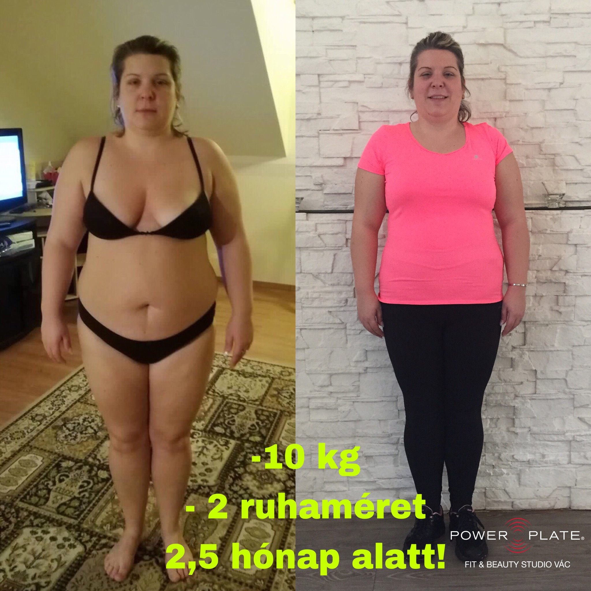 30 kg súlycsökkenés 4 hónap alatt)