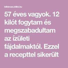 57 és fogyni kell)
