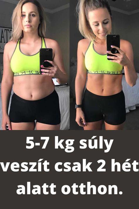 egy hónapon keresztül nem veszít súlyt)