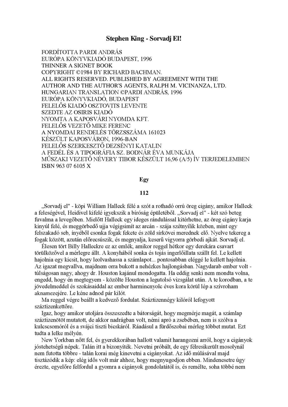 MÁTYÁS KIRÁLY EMLÉKE. NÉGYSZÁZ éve múlt már, hogy a nagy király, - PDF Free Download