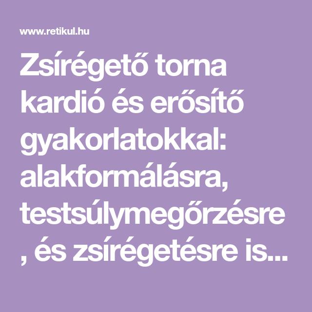alkalmas zsírégetésre)